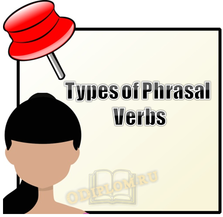 Types of Phrasal Verbs